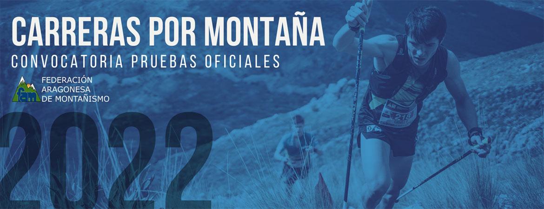 CONVOCATORIA DE ORGANIZACIÓN DE PRUEBAS OFICIALES DE COMPETICIÓN CARRERAS POR MONTAÑA 2022